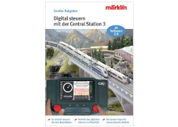 Märklin 3083 Ratgeber Digital-Steuerung mit der Central Station 3