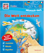 WAS IST WAS Junior Mitmach-Heft Die Welt entdecken, Taschenbuch, 32 Seiten, ab 4 Jahren