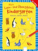 Seeberg, Helen: Mein Lern- und Übungsblock Kindergarten # Rätseln, Zählen, Malen. Ab 4 Jahre.