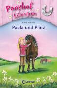 Loewe McKain - Ponyhof Liliengrün: Paula und Prinz, Band 2