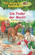 Loewe Osborne, Das magische Baumhaus Bd. 45 Die Feder der Macht