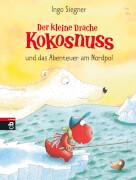 Der kleine Drache Kokosnuss und das Abenteuer am Nordpol, Band 22, Gebundenes Buch, 80 Seiten, ab 7 Jahren