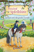 Loewe Ponyhof Apfelblüte - Samson und das große Turnier, Band 9
