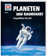 Tessloff WAS IST WAS Band 16 Planeten Raumfahrt. Expedition ins All