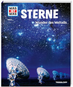Tessloff WAS IST WAS Band 6 Sterne - Wunder des Weltalls, Gebundene Ausgabe, 48 Seiten, ab 8 Jahren