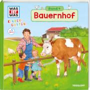 Tessloff WAS IST WAS Kindergarten, Band 4. Bauernhof, Gebundenes Buch, 12 Seiten, ab 3 Jahren
