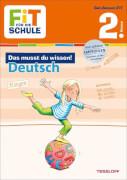 Tessloff FiT FÜR DIE SCHULE: Das musst du wissen! Deutsch 2. Klasse, Taschenbuch, 64 Seiten, ab 7 Jahren