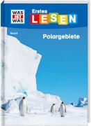 Tessloff WAS IST WAS Erstes Lesen Band 9. Polargebiete
