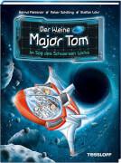 Tessloff Der kleine Major Tom Band 10. Im Sog des schwarzen Lochs