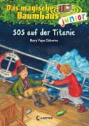 Das magische Baumhaus junior 20 - SOS auf der Titanic