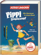 Pippi Langstrumpf Alle Abenteuer in einem Band